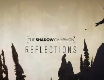 The Shadow Campaign – Reflections