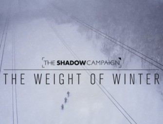The Weight of Winter – Shadow Campaign Vol 2