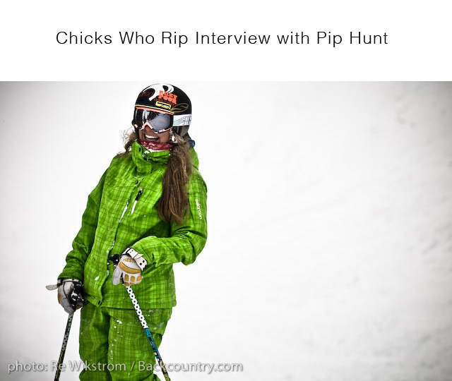 Chicks Who Rip Interview with Pip Hunt